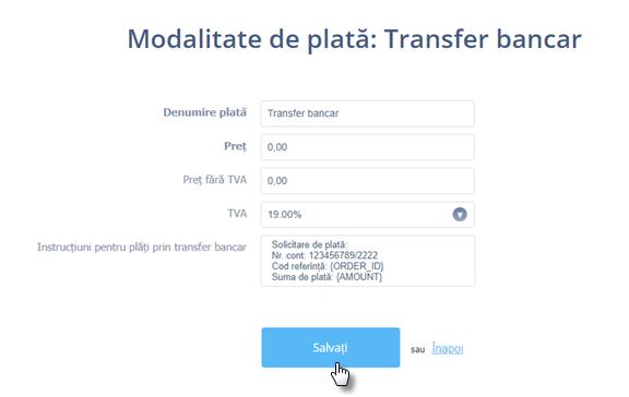 Cum să setați plata prin transfer bancar ca opțiune de plată