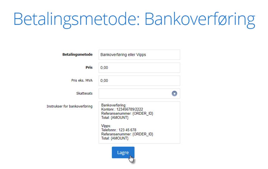 Fyll inn vipps + bankoverføring informasjonen