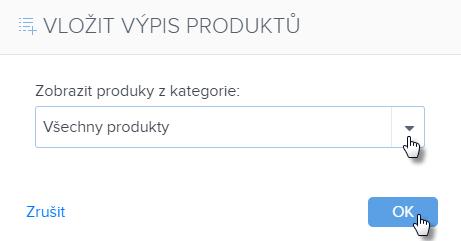 Jak vložit výpis produktů